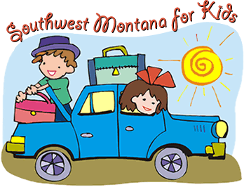 Welcome to Southwest Montana for Kids!